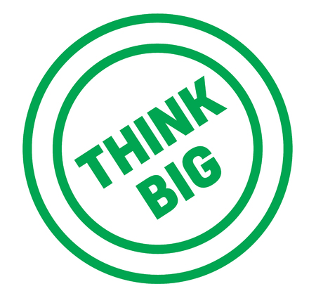think big stamp on white background. Sign, label, sticker