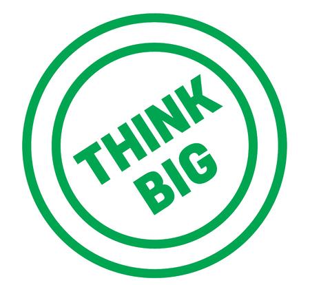 think big stamp on white background. Sign, label, sticker