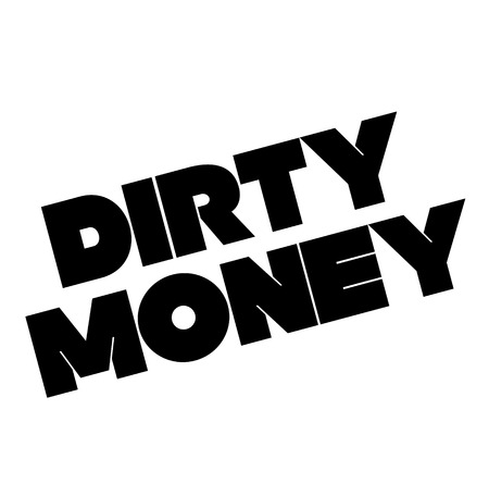 Dirty money black stamp on white background . Label sticker