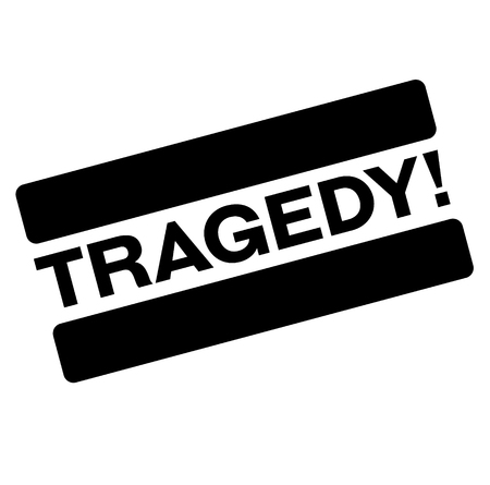 tragedy black stamp, sticker, label on white background Reklamní fotografie - 124362306