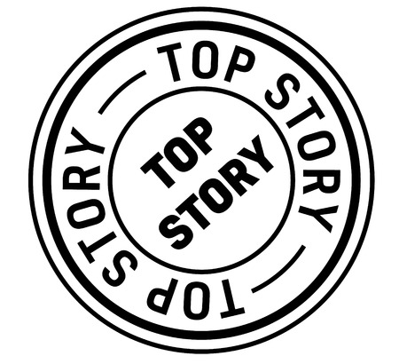 top story stamp on white background. Sign, label, sticker