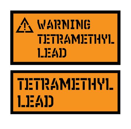 tetramethyl lead sign Illustration