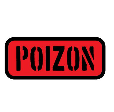 poison sign on white background . Label sticker