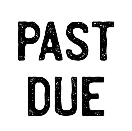 Past Due stamp on white background . Label sticker