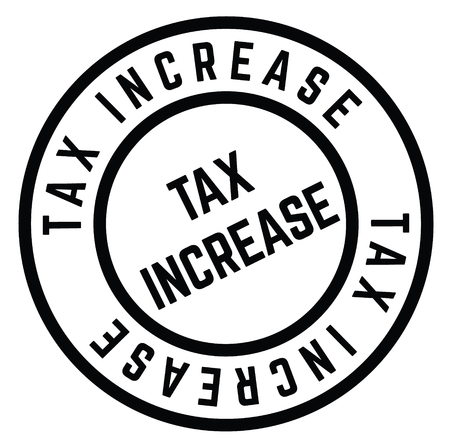 Tax Increase stamp on white background . Label sticker  イラスト・ベクター素材
