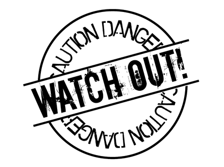watch out stamp on white background. Sign, label, sticker Çizim