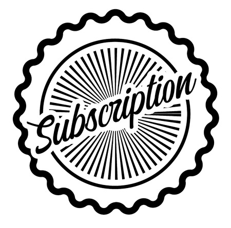 Subscription stamp on white background . Label sticker