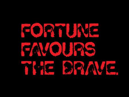Fortune Favors The Brave motivation quote Vektoros illusztráció