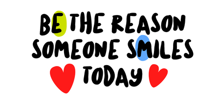Be The Reason Someone Smiles Today creative motivation quote design