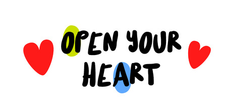 Open Your Heart motivation quote