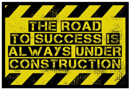 La route du succès est toujours en construction conception de citation de motivation créative Vecteurs