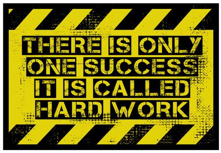 Il n'y a qu'un seul succès. C'est ce qu'on appelle la conception de citation de motivation créative de travail acharné