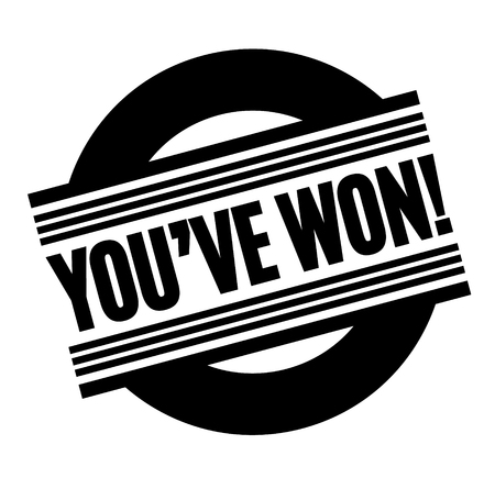 you have won black stamp, sticker, label, on white background