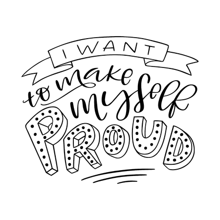 Lettering composition of I Want to Make Myself Proud design 일러스트
