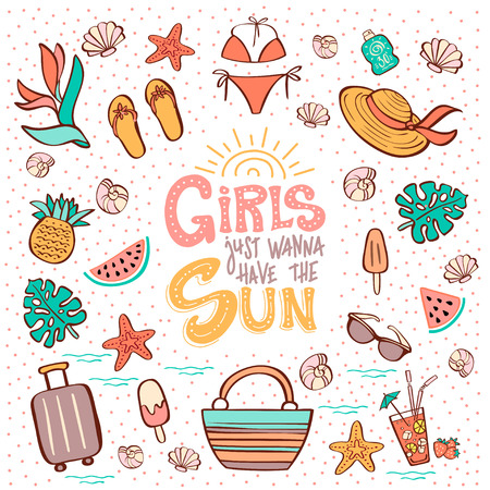 Hand lettering phrase Girls Just Wanna Have the Sun and summer vacation clip art. Vector illustration for a summer party, beach festival. Can be used for invitation card, t-shirt, poster
