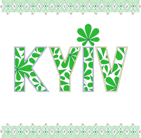 Vector illustration Word Kyiv with chestnut leaves and ornament made in cross-stitch style in green colors with chestnut flowers