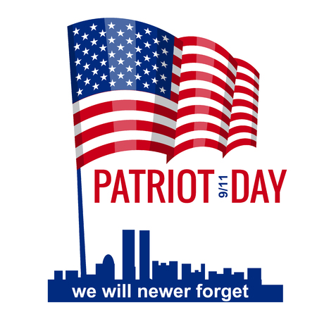 Patriot Day. September 11. We will never forget. Illustration