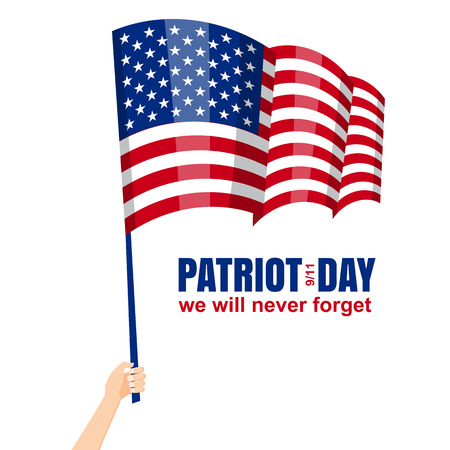 Patriot Day. September 11. We will never forget, hand holds american flag, vector, isolated, illustration. Illustration