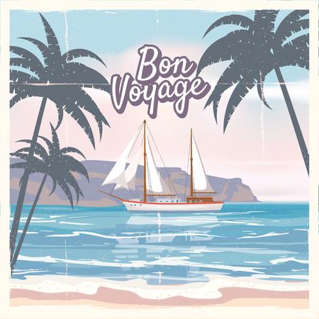 Travel poster concept. Have nice trip - Bon Voyage. Fancy cartoon style. Cute ship, retro vintage tropicalflowers. Vectores