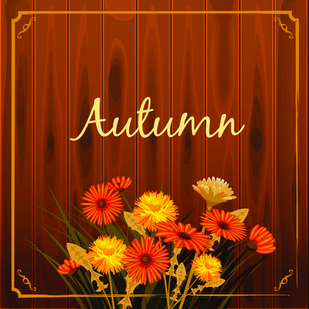 Autumn flowers, Fall, leaves, banner, greeting card, autumn colors, wooden backgfound, template, vector, illustration, isolated
