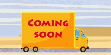 Delivery van Coming soon, on road. Product goods shipping transport