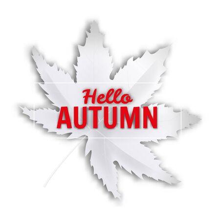 Hello Autumn fall leaf white monochrome. Autumn maple leaf isolated. Vector illustration Stock Illustratie