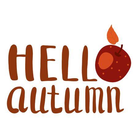 Hello Autumn apple fruit harvest season lettering in trend style flat cartoon.