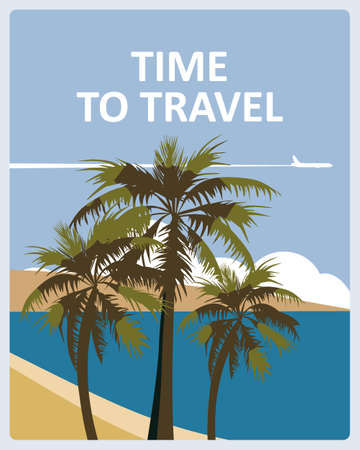 Time to Travel poster holiday summer tropical beach vacation. Ocean seaside landscape palms plane. Vector illustration isolated