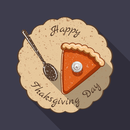 gobble: Thanksgiving Day vector illustration in a flat style of a slice of pumpkin pie on a plate and an inscription: Happy Thanksgiving Day