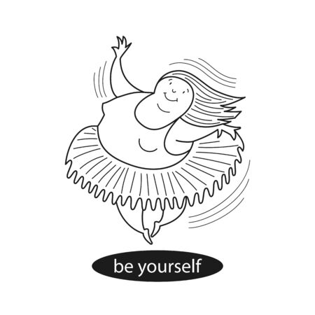 Ballerina in motion. Inscription: Be yourself. Comic, vector, line illustration.