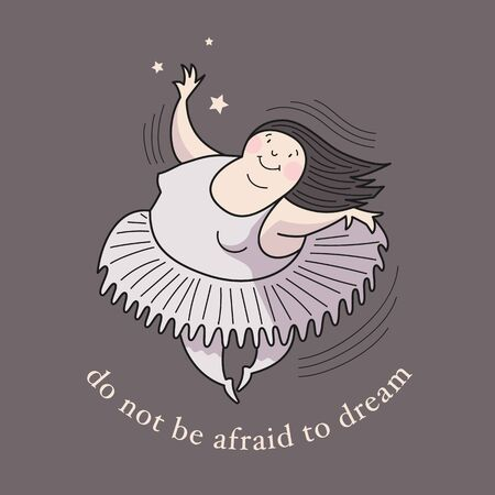 Ballerina in motion. Inscription: Do not be afraid to dream. Comic, vector, color illustration. 일러스트