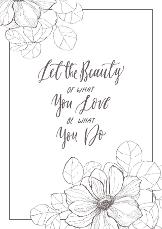 Vintage quote with anemone in frame. Detailed graphic drawing. Motivated phrase for invitation