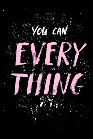 Phrase for motivation, for a poster, for a printing, T shirts. Ilustração