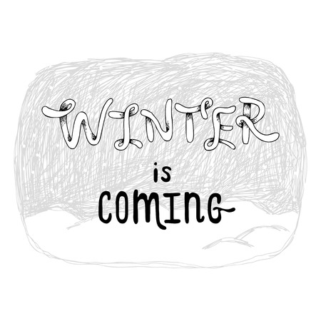 Winter is coming typographic poster. Winter concept. holiday concept.