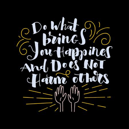 A positive word, calls for action. Phrase for motivation, for a poster, for a printing, T shirts. Lettering. Vector design. Ilustração