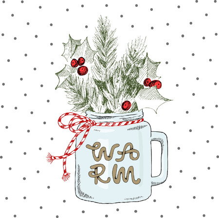 Cup with Christmas plants. Lettering word Warm. Vector hand-drawn illustration. Christmas concept.
