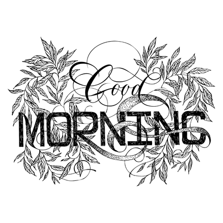 Good Morning vintage isolated floral lettering text Illustration