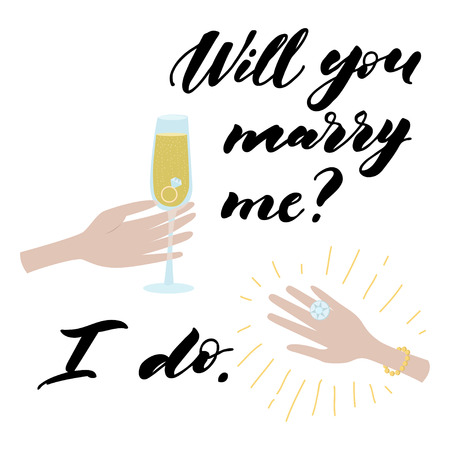 Hand drawing inscription. Male hand with a glass of champagne and a ring. Woman hand with a ring with a diamond.