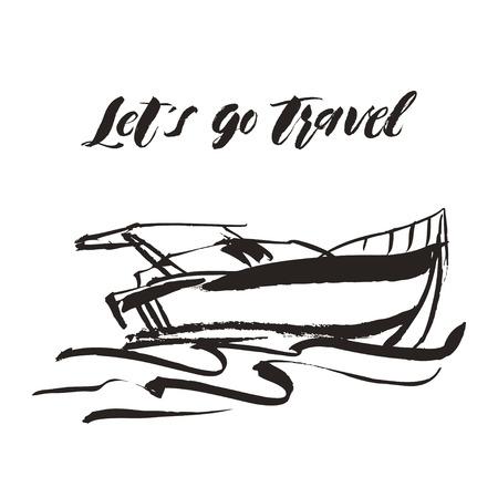 Hand getrokken jacht, motorboot en handgeschreven letters Laten we gaan reizen.