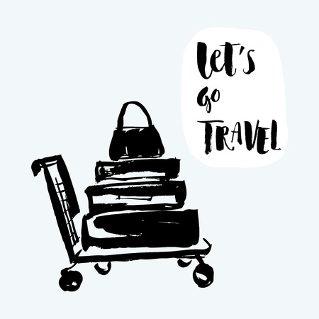 Hand drawn trolley with suitcases and hand written lettering of Lets go travel vector illustration