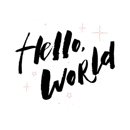 Hello world. Modern calligraphy text, handwritten with brush and black ink, isolated on white background with magical pollen.