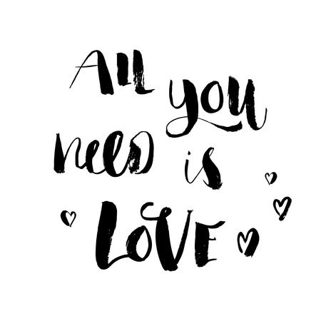 Hand drawn brush pen All you need is love lettering with hearts isolated on white background. Illustration