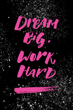 A positive word, calls for action. Dream big work hard phrase for motivation, for a poster, for a printing, T shirts. Lettering. Vector design 免版税图像 - 97431255