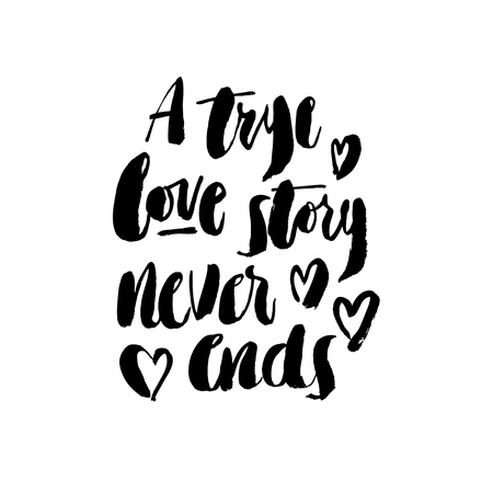 Hand drawn brush pen A true love story never ends lettering with hearts isolated on white background.