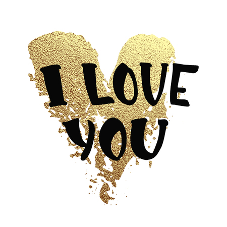 Vector gold glitter heart. Greeting card for Valentine day with hand drawn lettering I love you and gold heart on white. Vector illustration