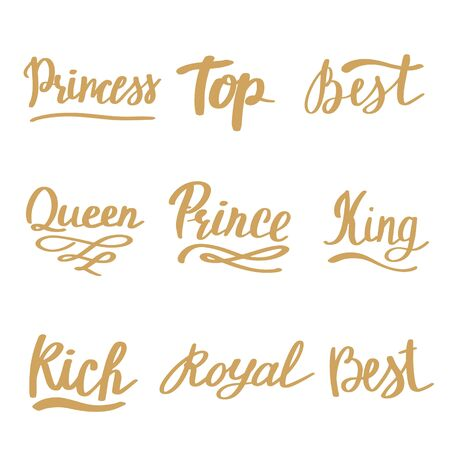 Queen, King, Royal, Princess. Luxury lettering set. Gold hand drawn retro text. Calligraphy simple inscription for t-shirt prints, phone cases, cards or posters. Vintage vector illustration