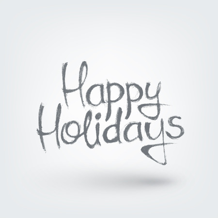 happy holidays text: Happy holidays text design. Hand drawn words on white background