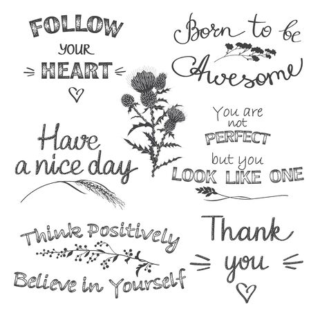 Monochrome typography set with slogans and phrases. Hand drawn inscriptions decorated floral elements. Black and white design for print, poster, t shirt, sticker. Vector illustration.