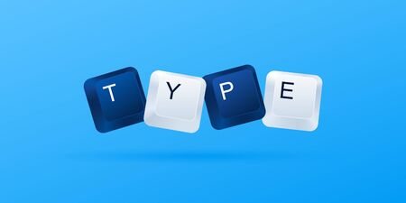 TYPE word written with computer buttons isolated on blue background. Computer keyboard keys. Vector illustration eps 10 矢量图像