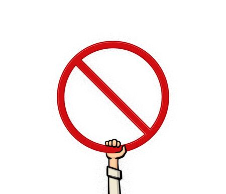 A hand holding a prohibition sign. Sign of prohibition, forbidden, warning, ban and stop. Vector illustration.